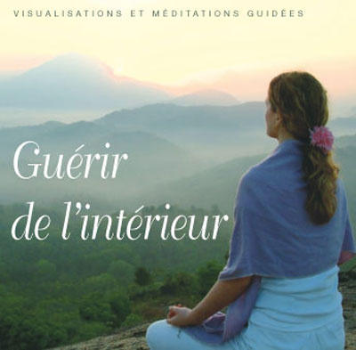 Cd de méditations guidées - Guérir de l'intérieur