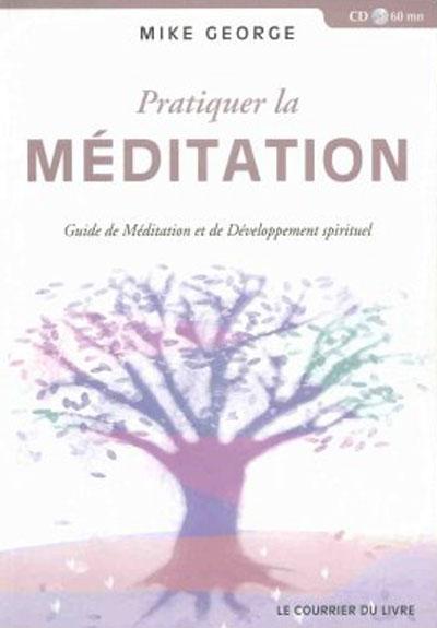 Livre - pratiquez la méditation
