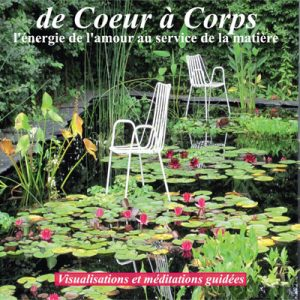 "Cd de méditations guidées ""de Coeur à Corps"""