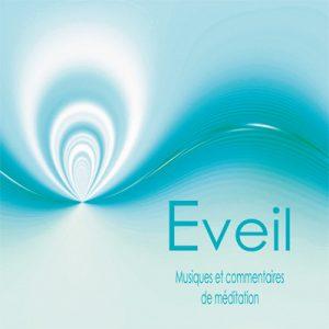 """Cd de méditations guidées """"Eveil"""""""