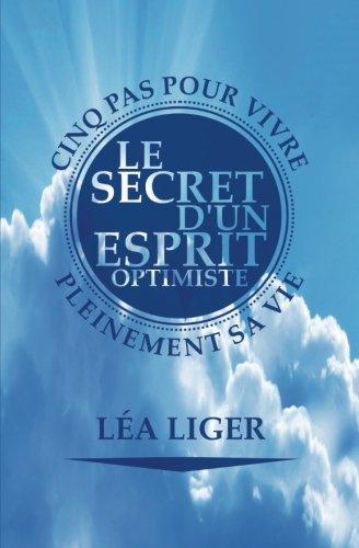 Livre - Les secrets d'un esprit optimiste