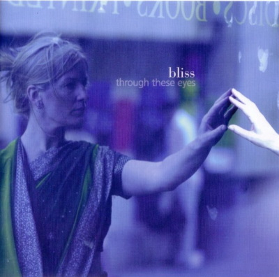 "Cd du groupe Bliss ""Trough these eyes"""