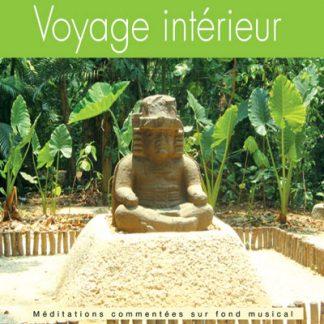 """Cd de méditations guidées """"Voyage intérieur"""""""