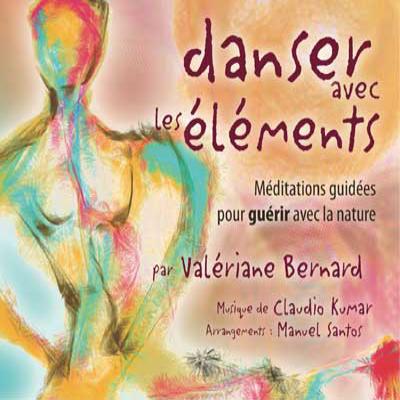"""Cd de méditations guidées """"Danser avec les éléments"""""""