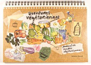 Livre de recettes de cuisine - Aventures végétariennes - couverture du livre de recettes