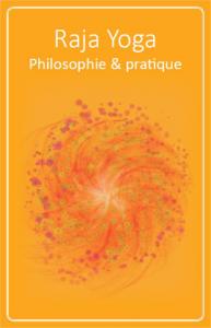 Couverture du livre Raja Yoga - Philosophie et pratique